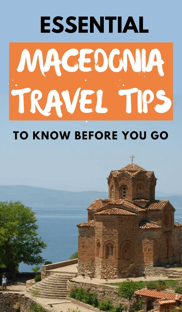 Essential Macedonia Travel Tips You Need To Know Before Visiting