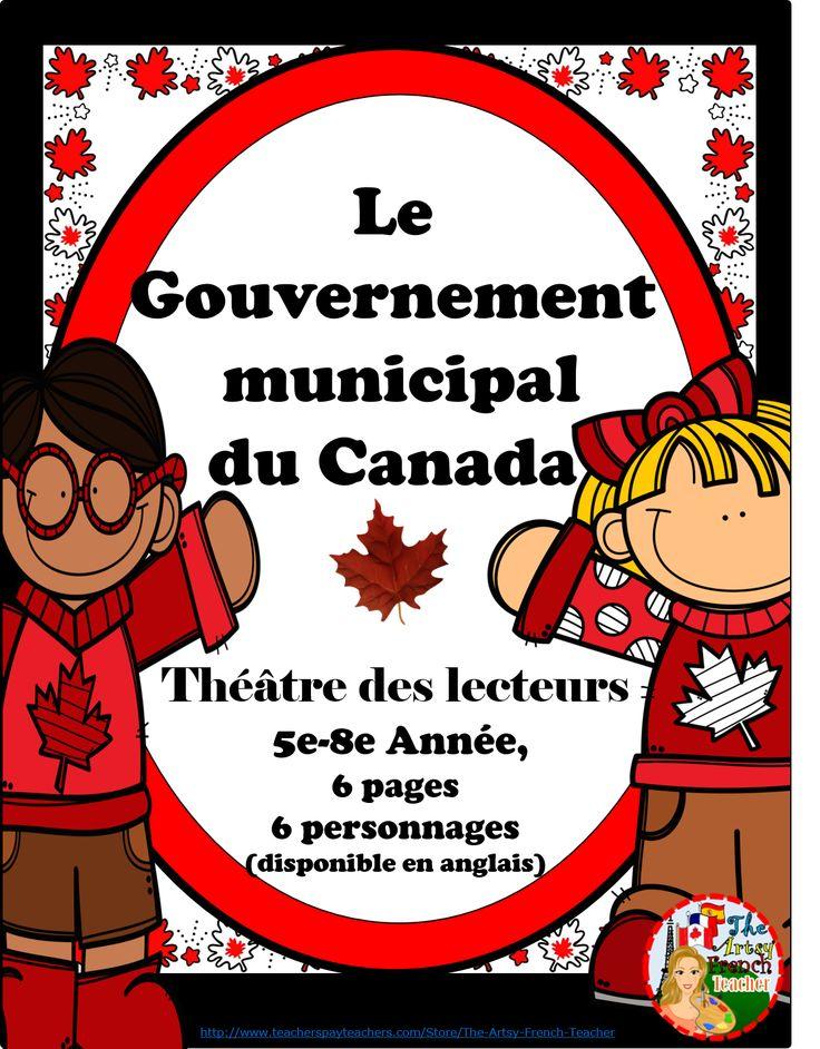 LE GOUVERNEMENT MUNICIPAL DU CANADA (PART 3) Théâtre des lectueurs 5e - 8e Année - 6 pages - un 3ème pièce pour ta classe des Études sociales - tpt $