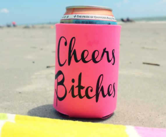 Cheers Bitches Can Cooler Bachelorette Beer by RomanticSouthern