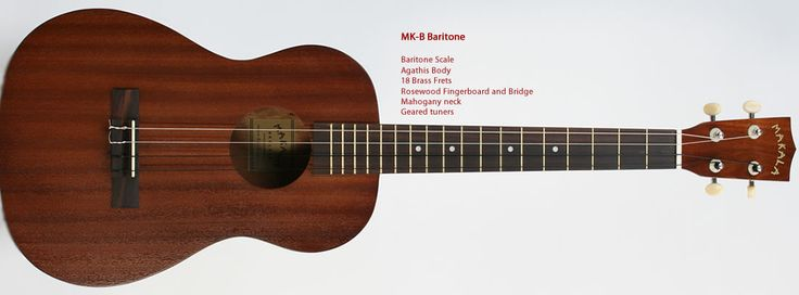 Makala Baritone Ukulele Simply the best entry level ukes on the market. Sound and playability usually suffer at these affordable prices but not with Makala. These ukes have a fantastic sound, great lo