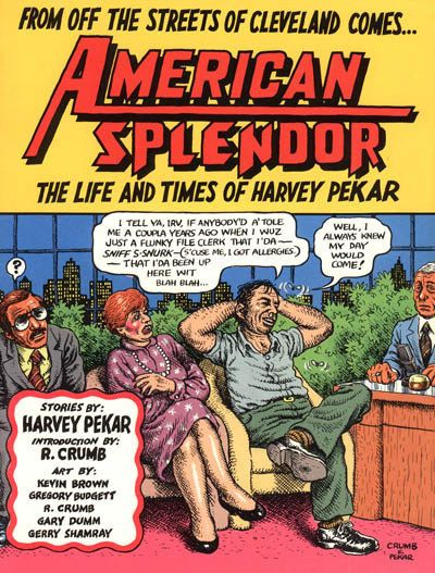 American Splendor by Harvey Pekar   24 Of The Most Powerful Graphic Novels
