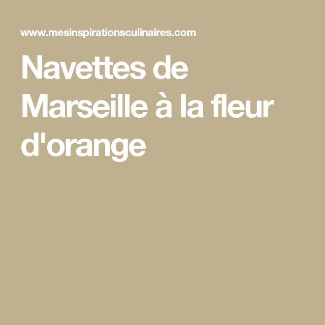 Navettes de Marseille à la fleur d'orange