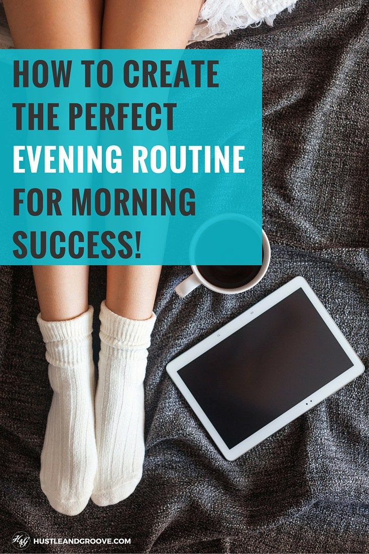 How to create the perfect evening routine #sidehustle #workingfromhome #bloggingtips