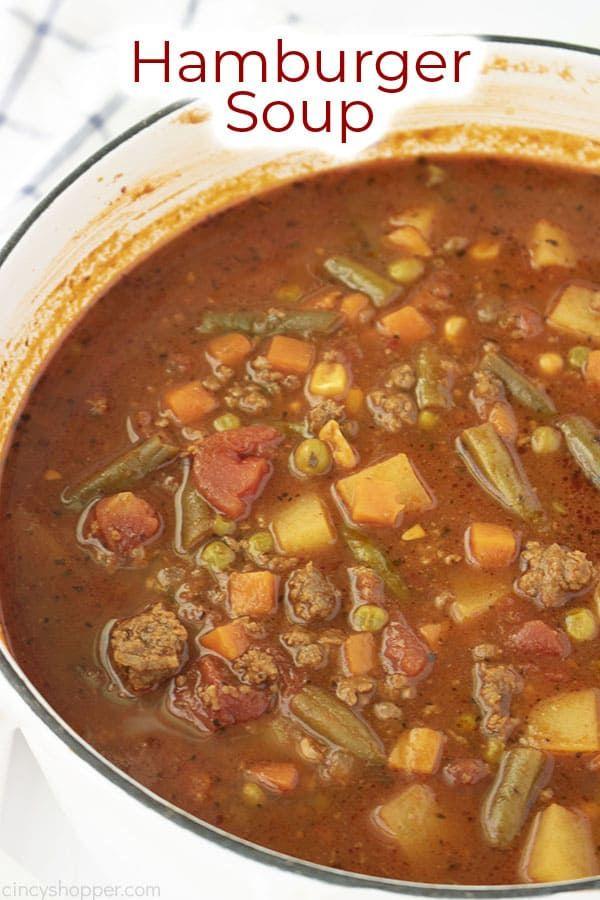 Hamburger Soup Make It For Dinner Tonight Recipe In 2020 Hamburger Soup Beef Soup Recipes Cooking Soup
