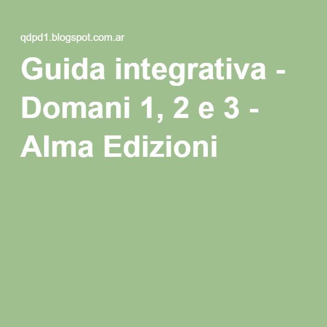 Guida integrativa - Domani 1, 2 e 3 - Alma Edizioni