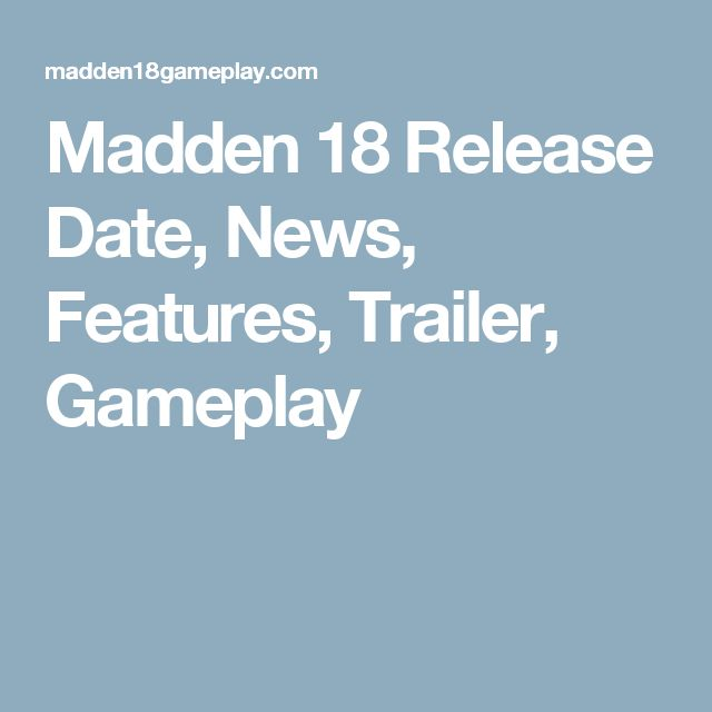 Madden 18 Release Date, News, Features, Trailer, Gameplay