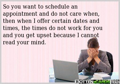 Medical Receptionist Problem. - This is EVERY day!