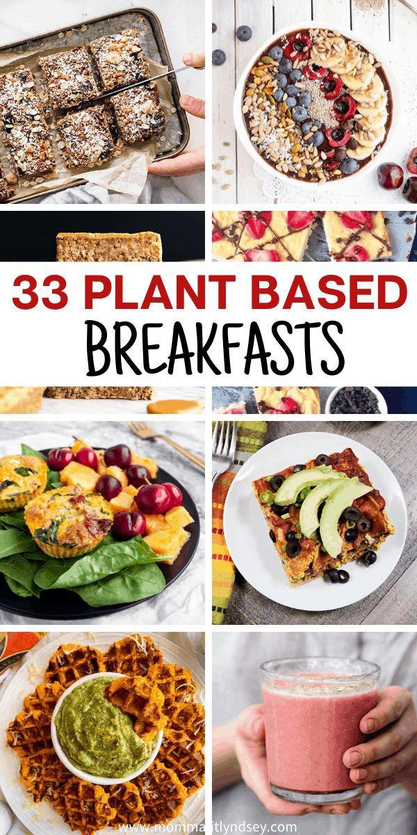 33 Plant Based Breakfast Recipes For Breakfast Momma Fit Lyndsey Recipe In 2020 Plant Based Recipes Breakfast Plant Based Breakfast Plant Based Diet Recipes