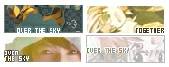 "These were some of my blog buttons. The name of my blog was ""Over the Sky"", as you can see, except for the ""together"" one (I used that button when I had a shared-layout with a friend)."