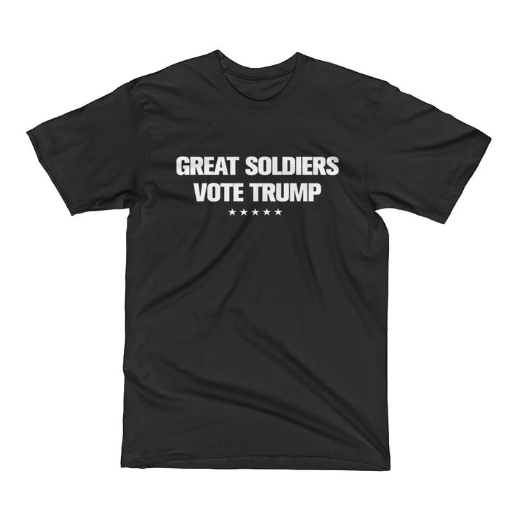 """Great Soldiers Vote Trump"" T-Shirt"