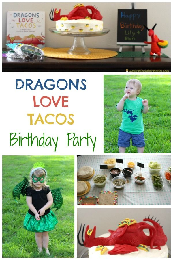 Dragons Love Tacos Birthday Party - a dragon cake, dragon costumes, games, and food ideas.