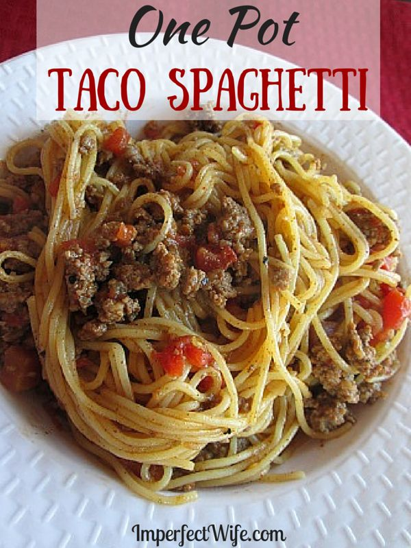 One Pot Taco Spaghetti - Imperfect Wife