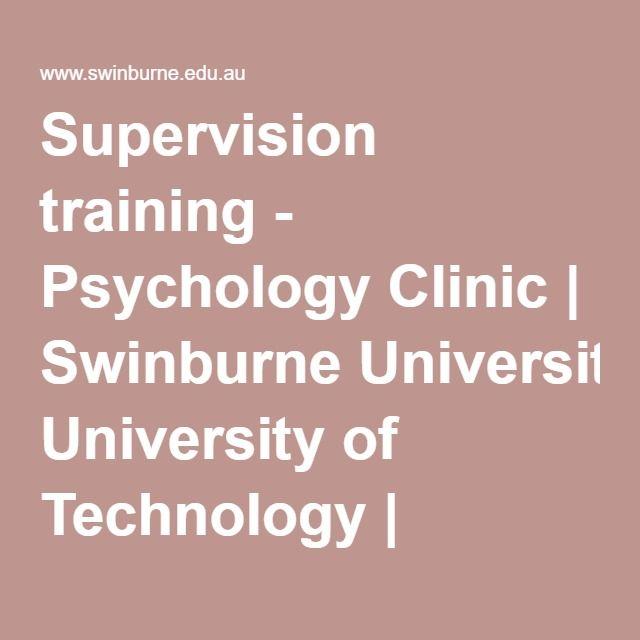 Supervision training - Psychology Clinic | Swinburne University of Technology…