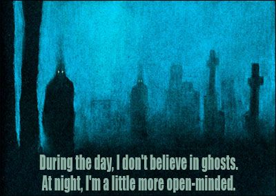 I Dont Believe in Ghost!