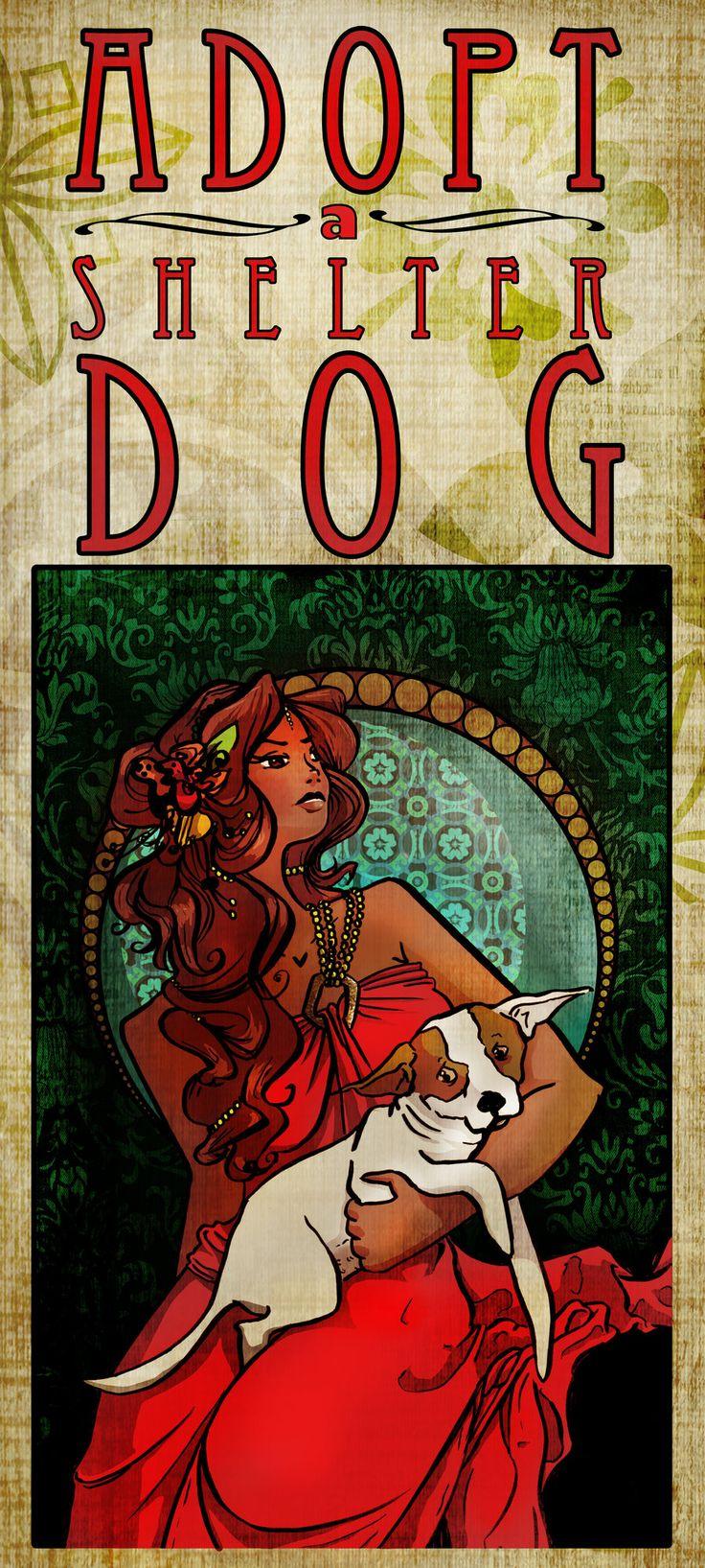 Adopt a Shelter Dog poster. Beautiful!