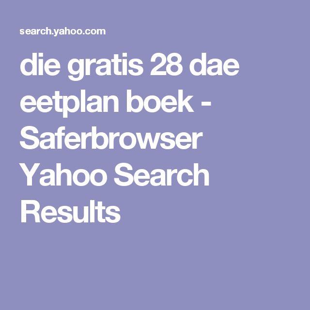 die gratis 28 dae eetplan boek - Saferbrowser Yahoo Search Results