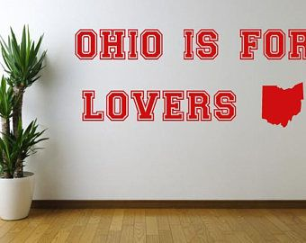 Ohio Is For Lovers Vinyl wall decal sticker