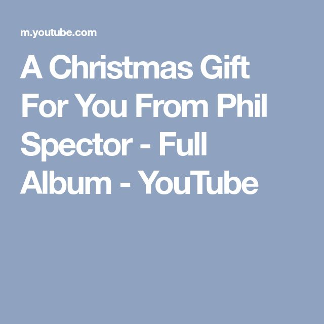 A Christmas Gift For You From Phil Spector - Full Album - YouTube
