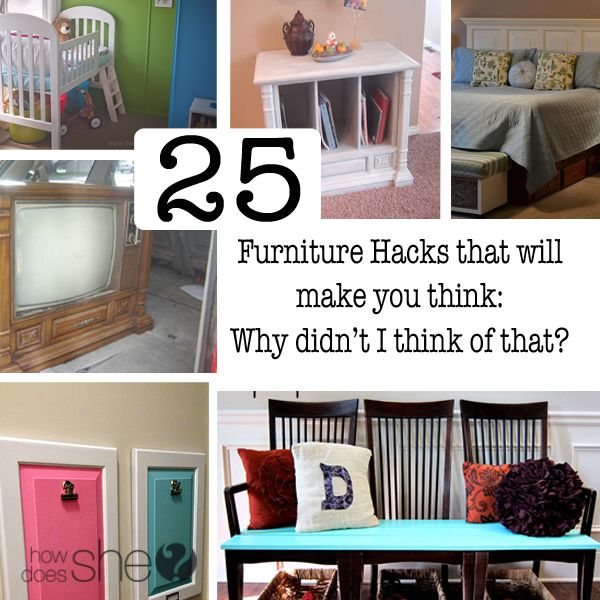 25 Furniture Hacks - Furniture upcycle, furniture remodel