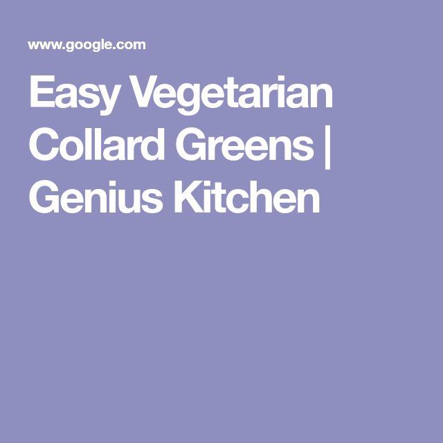 Easy Vegetarian Collard Greens | Genius Kitchen