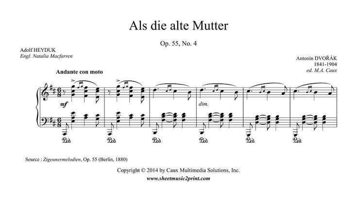 Dvorak : Als die alte Mutter, Op. 55, No. 4 - Soprano or Tenor www.sheetmusic2print.com/Dvorak/Mutter-55-4.aspx