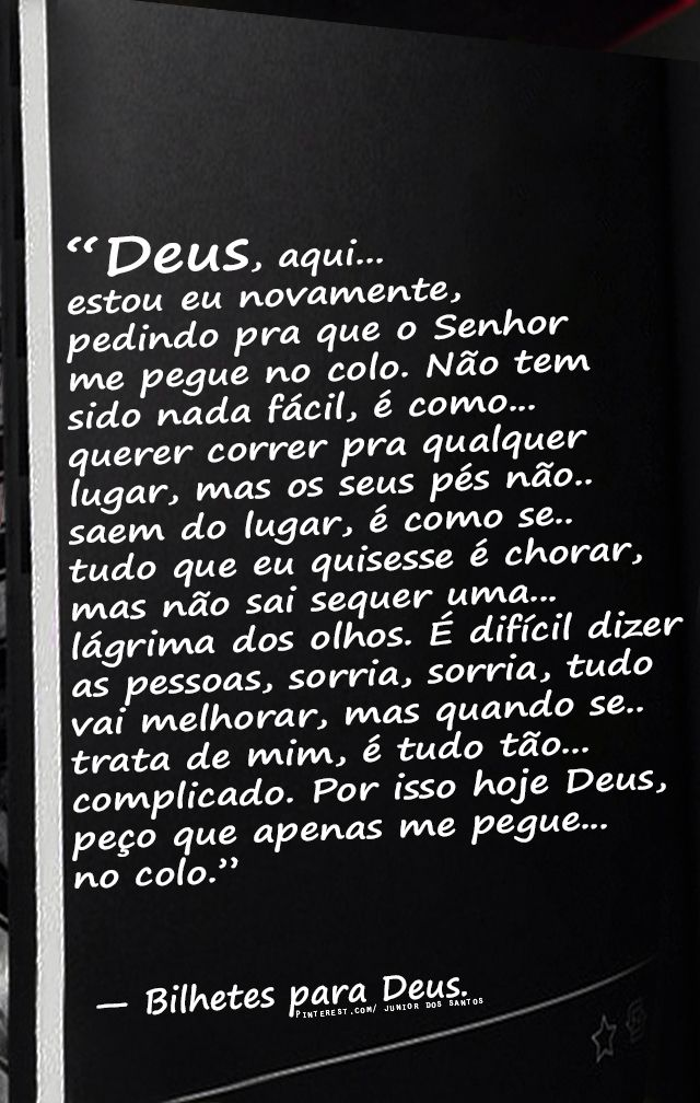 _Bilhetes para Deus https://br.pinterest.com/dossantos0445/al%C3%A9m-de-voc%C3%AA/