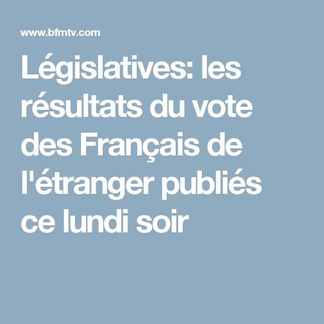 Législatives: les résultats du vote des Français de l'étranger publiés ce lundi soir