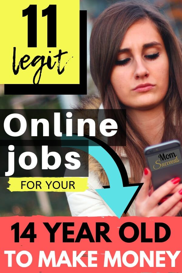 11 Online Jobs For Your 14 Year Old To Make Money Mom Succeeds Jobs For Teens Online Jobs Money Mom