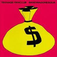 Bandwagonesque (Teenage Fanclub)
