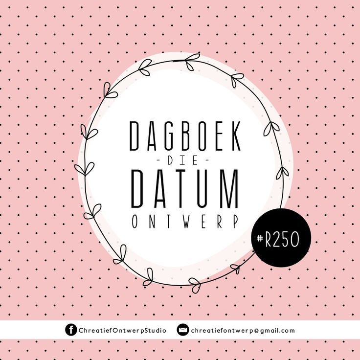 e-Dagboek Die Datum ontwerp @ Chreatief Ontwerp Studio // R250.   chreatiefontwerp@gmail.com