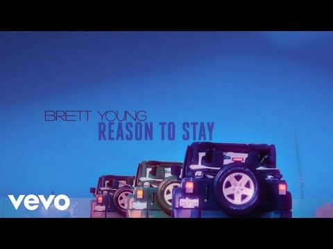 Brett Young - Reason To Stay (Lyric Video) - YouTube | great