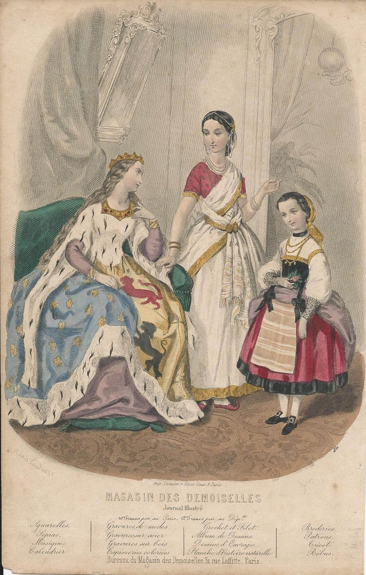 ca. 1860, Magasin des Demoiselles, illustrated by Anais Toudouze. Fancy dress: medieval queen, Indian woman, and child in some sort of folk dress.