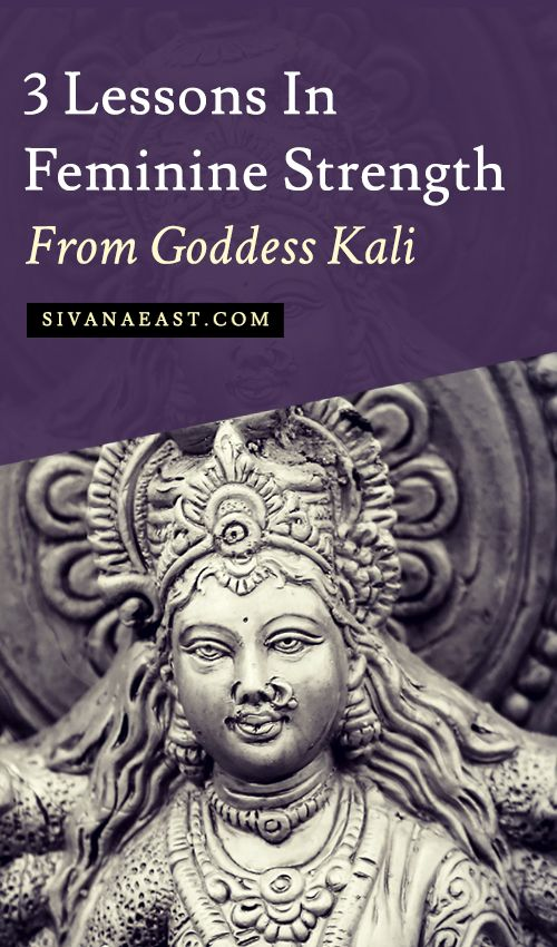 3 Lessons In Feminine Strength From Goddess Kali
