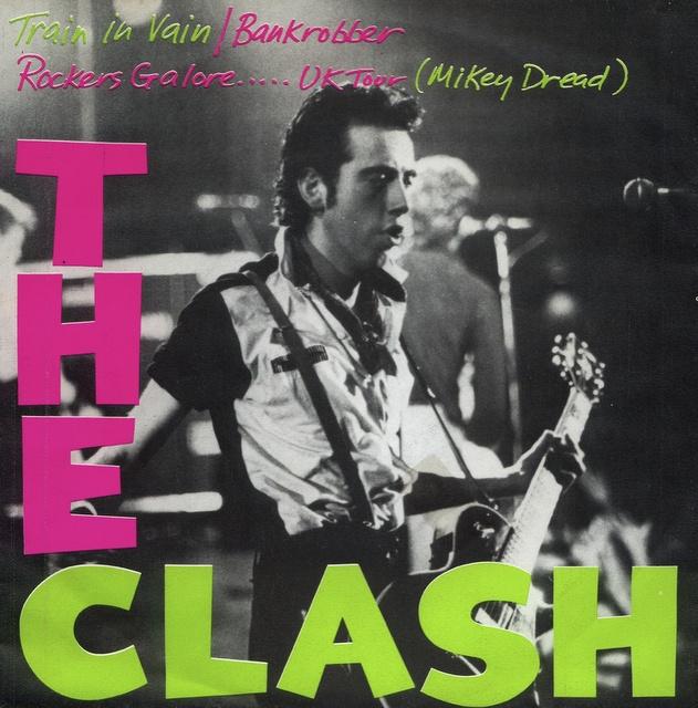 "The Clash, Train In Vain / Bankrobber. CBS Netherlands, Germany 7"", 1980"