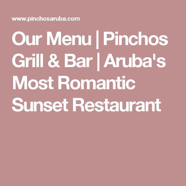 Our Menu | Pinchos Grill & Bar | Aruba's Most Romantic Sunset Restaurant