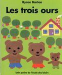 Les trois ours -Un dossier très complet et une vidéo du livre lu