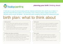 birth plan  http://www.babyzone.com/pregnancy/labor-and-delivery/birth-plan-considerations_71578