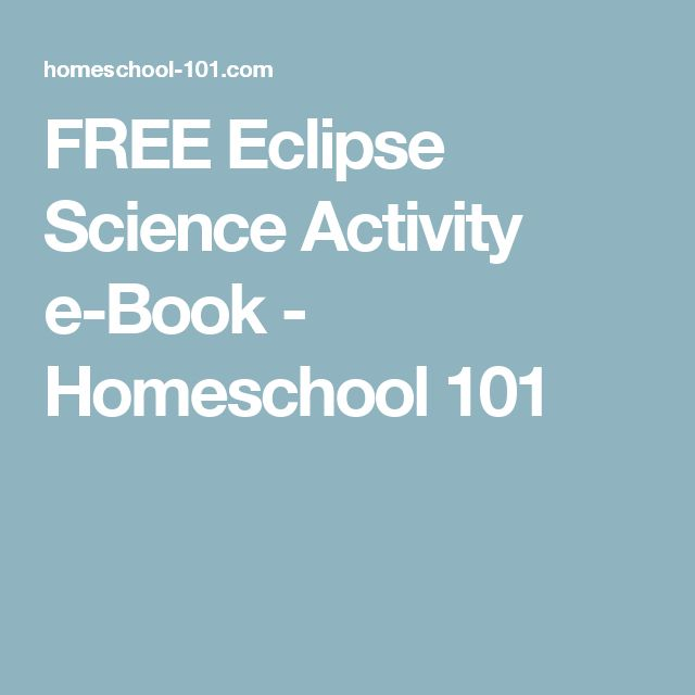 FREE Eclipse Science Activity e-Book - Homeschool 101