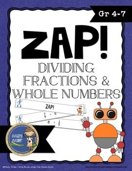 Dividing Fractions & Whole Numbers ZAP is a fun and engaging game where students try to hold on to their strips and not get ZAPPED. The game contains 20 cards with dividing fraction & whole number problems, 4 ZAP cards, directions, a label for your container, an answer key, and an exit ticket. $ gr 4-7
