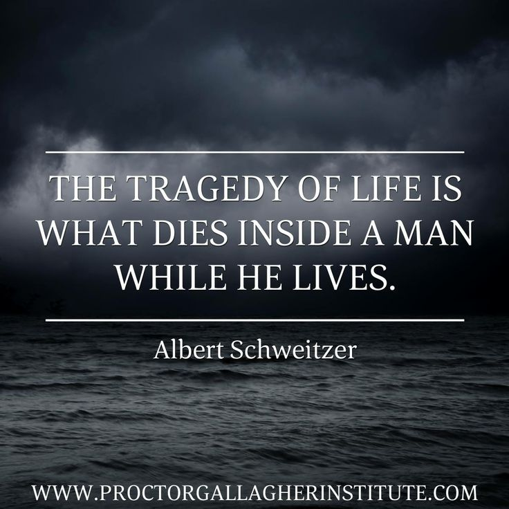 Tragedy Quotes: The Tragedy Of Life Is What Dies Inside A Man While He