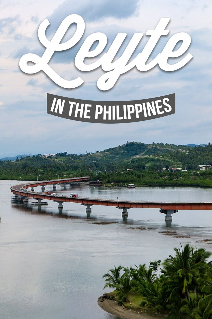 Leyte, an Unexplored Corner of the Philippines