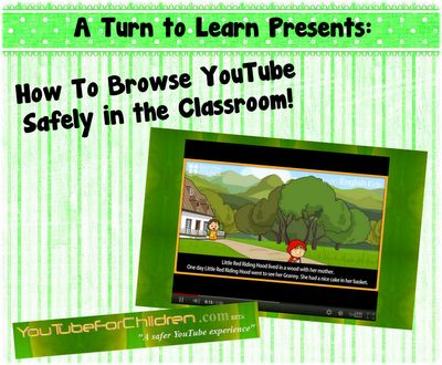 A Turn to Learn: How to Browse YouTube Safely in the Classroom!