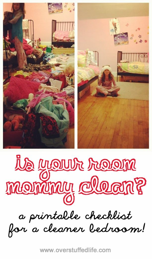 Overstuffed: Is Your Room Mommy Clean? Printable Checklist to help kids know how to clean their room