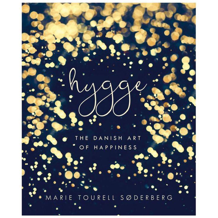 Hygge - The Danish Art of Happiness by Marie Tourell Søderberg