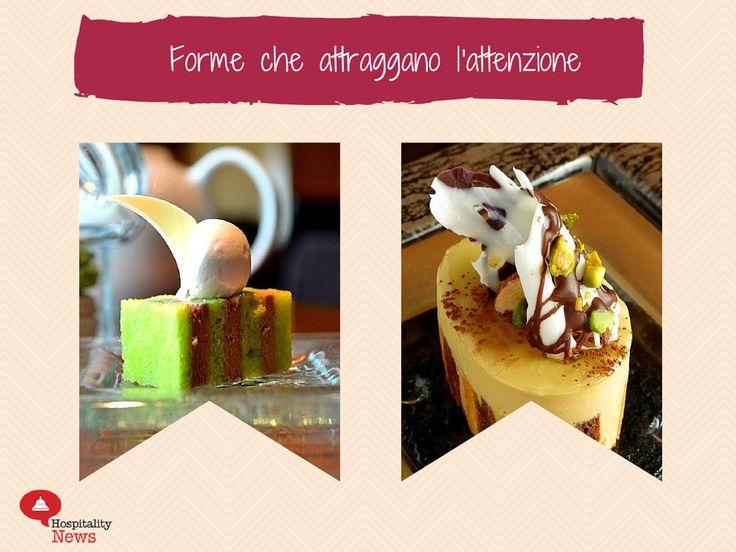 Consigli per vendere il dessert al ristorante #6 Forme che attirano l'attenzione! #restaurantmarketing www.hospitalityne...