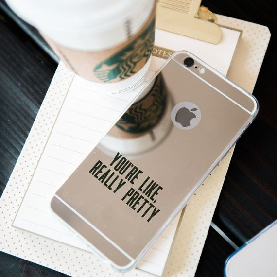 Mirror iPhone Case You're Like Really Pretty by Lottidot on Etsy - $18
