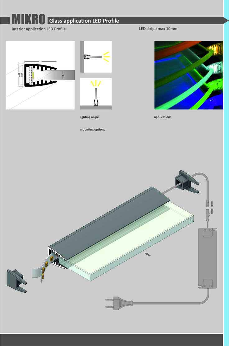 MIKRO LED PROFILE LED profile for glass, anodized aluminum Application: glass shelves - light up glass edges