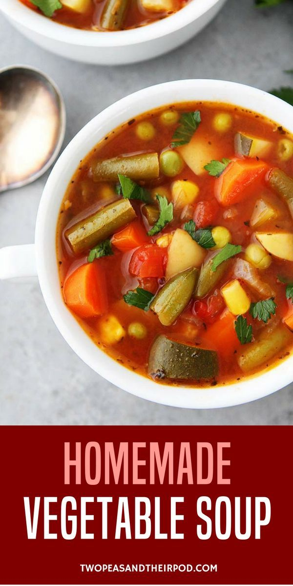 This Easy Homemade Vegetable Soup Recipe Is Comforting Good For You And So Much Better Vegetarian Vegetable Soup Easy Vegetable Soup Homemade Vegetable Soups
