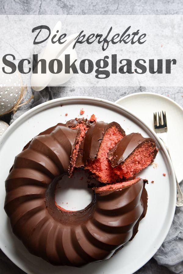 Die Perfekte Schokoglasur Gelingt Jedem In 2020 Schokoglasur Lebensmittel Essen Ruhrkuchen