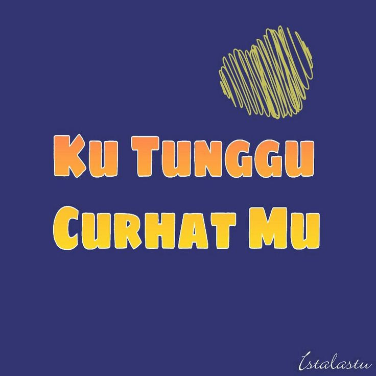 Curhat quotes